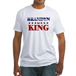 BRANDYN for king Fitted T-Shirt