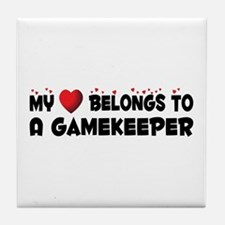 Belongs To A Gamekeeper Tile Coaster