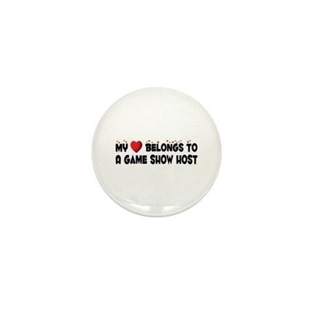 Belongs To A Game Show Host Mini Button (10 pack)