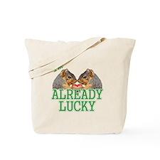 I'm Already Lucky Tote Bag