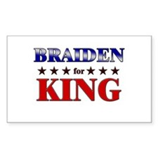 BRAIDEN for king Rectangle Decal