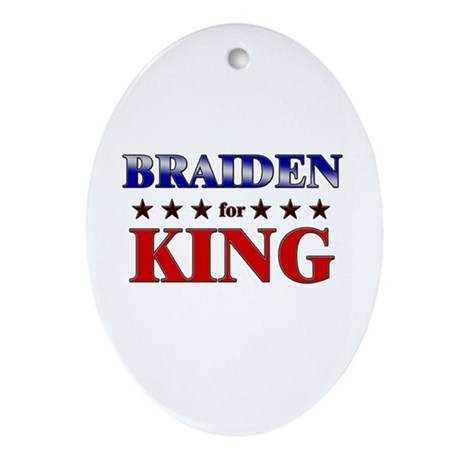 BRAIDEN for king Oval Ornament