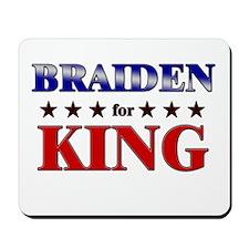 BRAIDEN for king Mousepad
