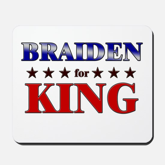 BRAIDEN for king Mousepad