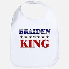 BRAIDEN for king Bib