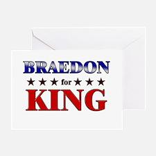 BRAEDON for king Greeting Card