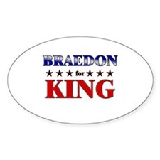 BRAEDON for king Oval Decal