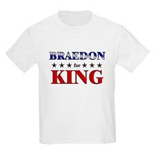 BRAEDON for king T-Shirt