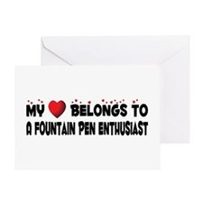 Belongs To A Fountain Pen Enthusiast Greeting Card