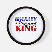BRADY for king Wall Clock