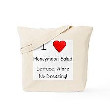 I Love Honeymoon Salad Tote Bag