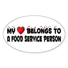 Belongs To A Food Service Person Oval Decal