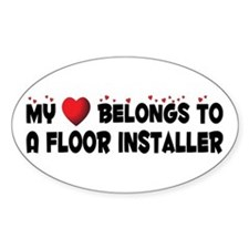 Belongs To A Floor Installer Oval Decal