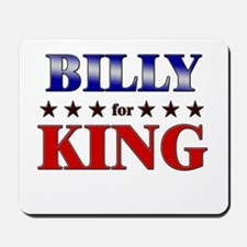 BILLY for king Mousepad