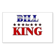 BILL for king Rectangle Decal