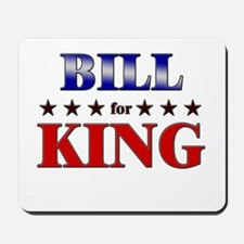 BILL for king Mousepad