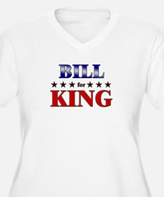 BILL for king T-Shirt