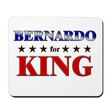 BERNARDO for king Mousepad