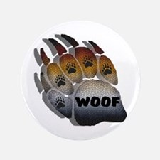 "SHADOWED WOOF BEAR PRIDE PAW 3.5"" Button"