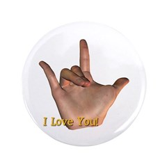 """I Love You"" Hand 3.5"" Button"