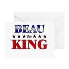 BEAU for king Greeting Card