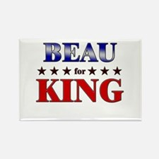 BEAU for king Rectangle Magnet