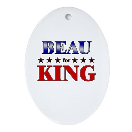 BEAU for king Oval Ornament