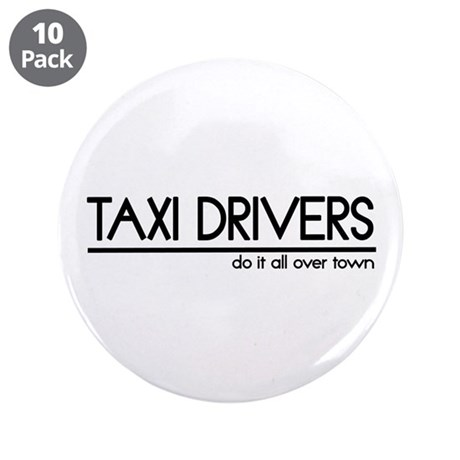 "Taxi Driver Joke 3.5"" Button (10 pack)"