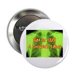 Smokers Laugh Button