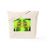 Smokers Laugh Tote Bag