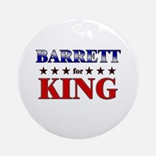 BARRETT for king Ornament (Round)
