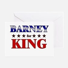 BARNEY for king Greeting Card