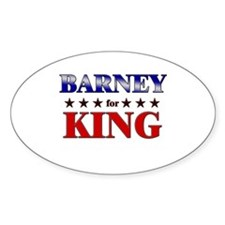 BARNEY for king Oval Decal
