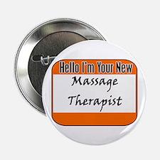 "Hello New Massage Therapist 2.25"" Button"