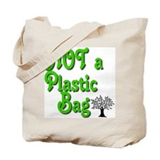 Not a Plastic Tote Bag