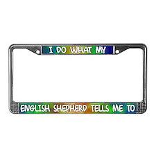 Do what English Shepherd License Plate Frame