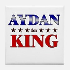 AYDAN for king Tile Coaster