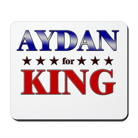 AYDAN for king Mousepad