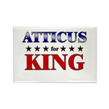 ATTICUS for king Rectangle Magnet