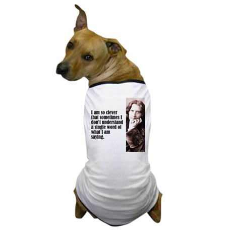 """Wilde """"So Clever"""" Dog T-Shirt"""