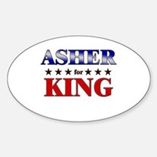 ASHER for king Oval Decal