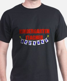 Retired Kindergarten Teacher T-Shirt
