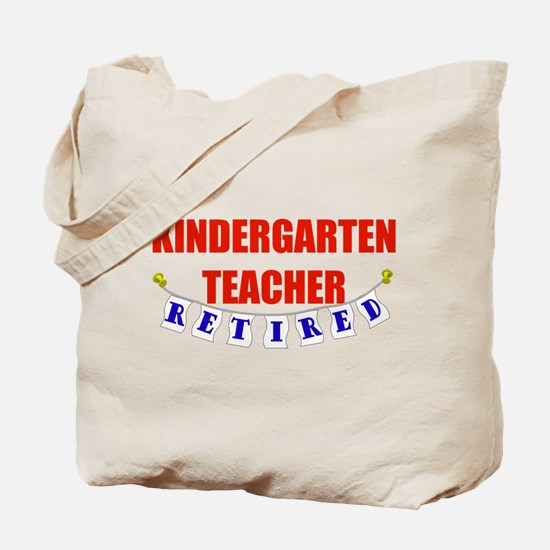 Retired Kindergarten Teacher Tote Bag