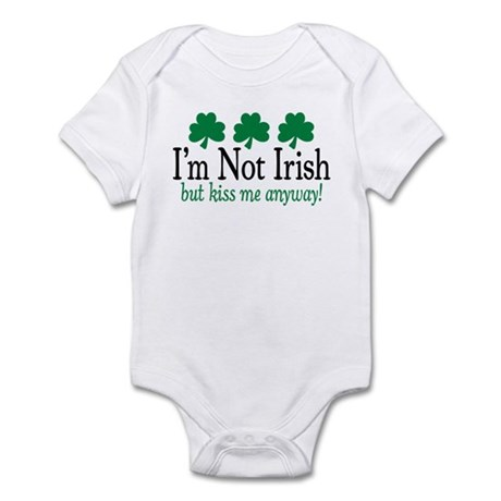 I'm Not Irish Infant Bodysuit