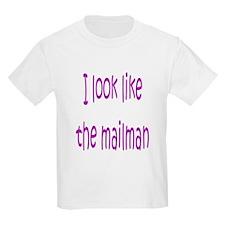 I Look Like The Mailman Kids T-Shirt
