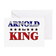 ARNOLD for king Greeting Card