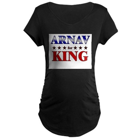 ARNAV for king Maternity Dark T-Shirt