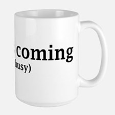 Jesus is coming... Coffee Mug