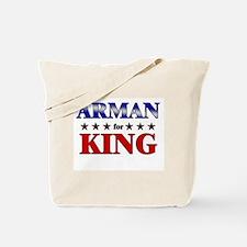 ARMAN for king Tote Bag