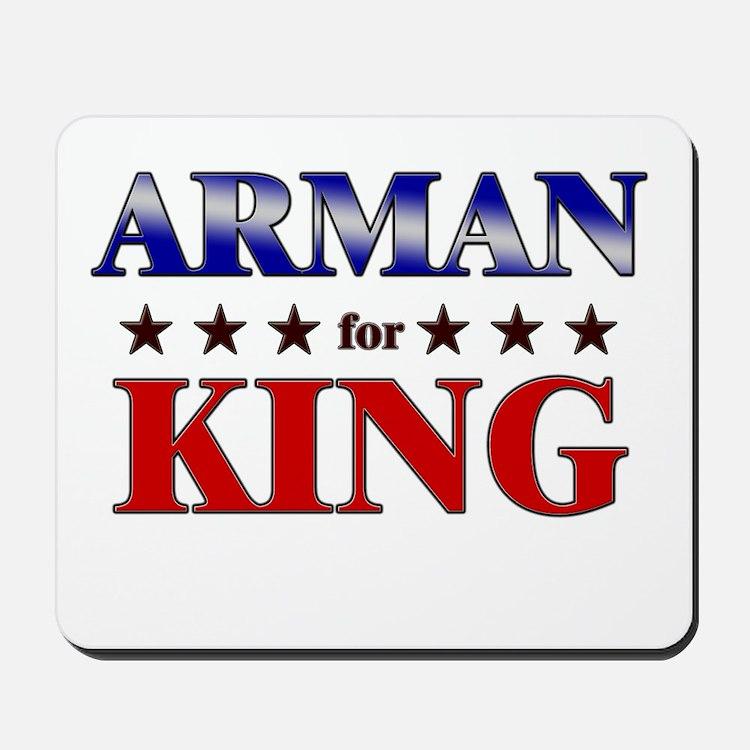 ARMAN for king Mousepad